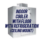 Indoor, Cooler, with Floor, with Self-Contained Top Mount Refrigeration System